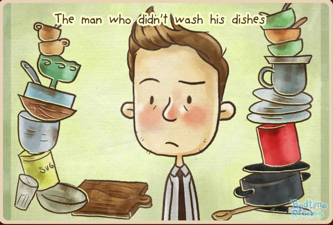 The Man who didn't wash his dishes